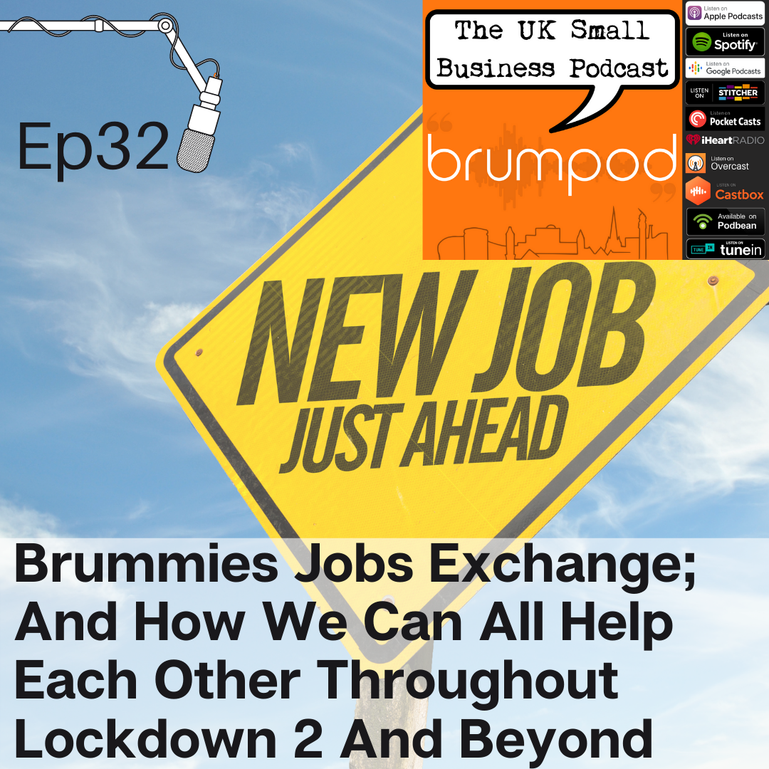 Brumpod Episode 32 graphic - Brummies Jobs Exchange